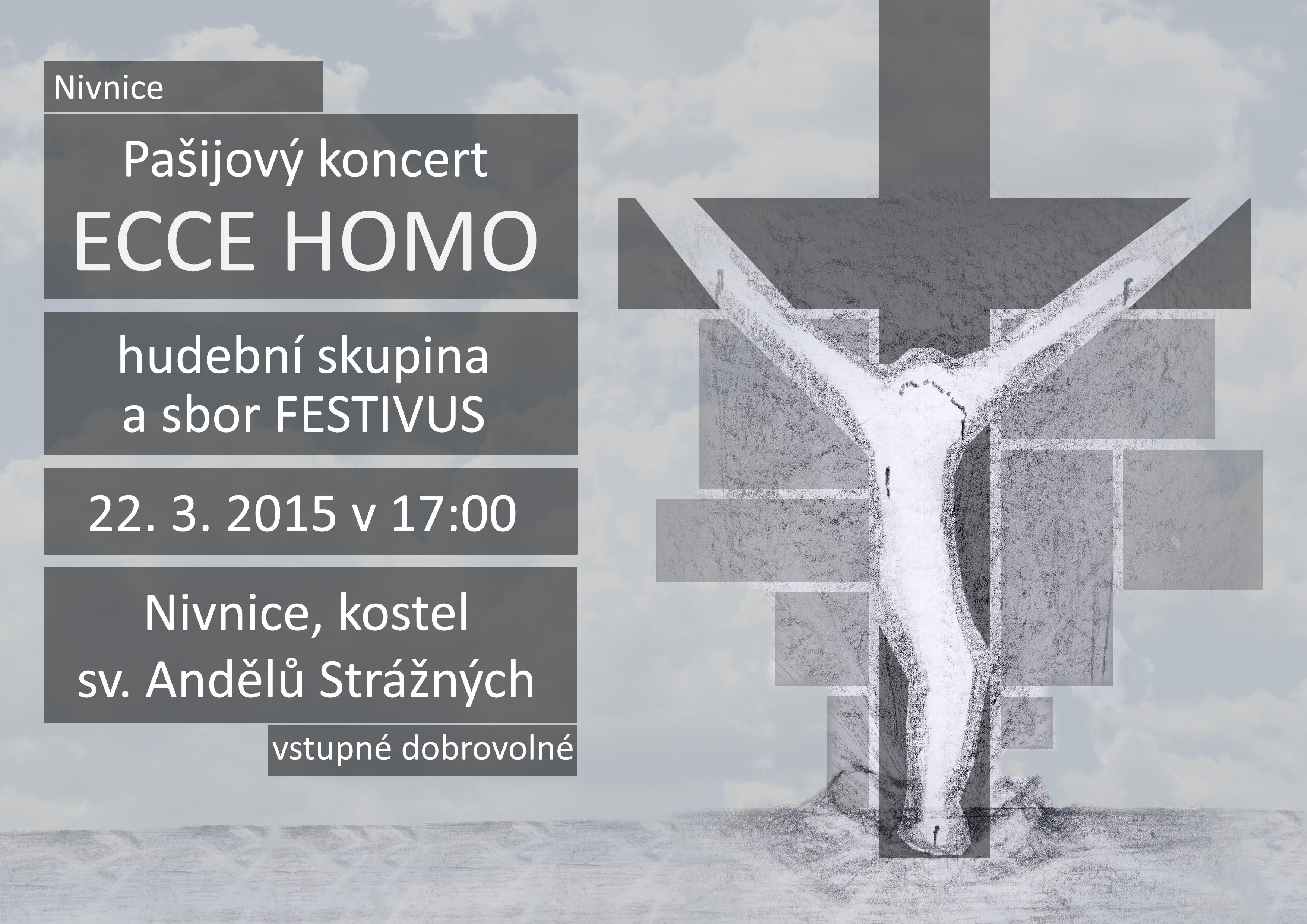 Pozvánka - Pašijová koncert Ecce Homo - Nivnice - Festivus